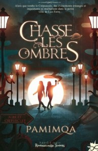 chasse-les-ombres