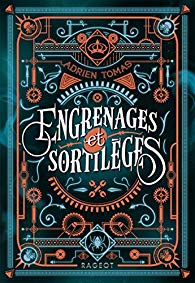 Engrenages et sortilèges