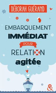 embarquement-immediat-pour-relation-agitee