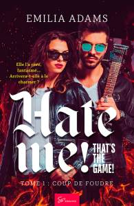 hate-me-that-s-the-game-tome-1-coup-de-foudre